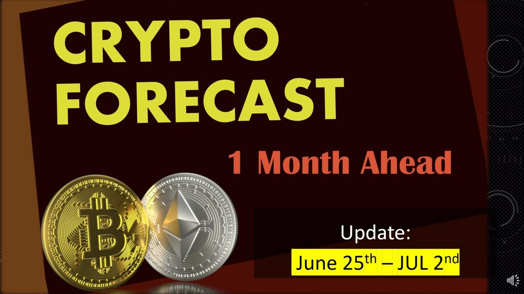 Crypto prediction 1 month ahead (June 25th- July 2nd update)