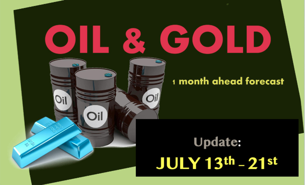 OIL & GOLD 1 month ahead prediction (July 13th – 21st update)