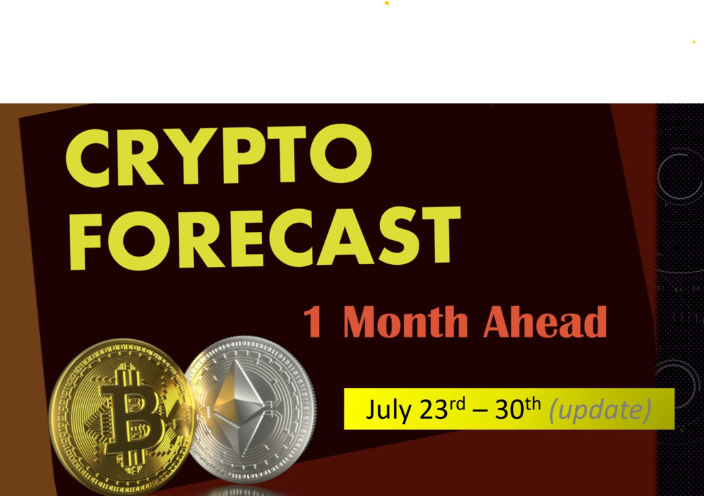 Crypto forecast 1 month ahead; July 23rd -30th 2020 update
