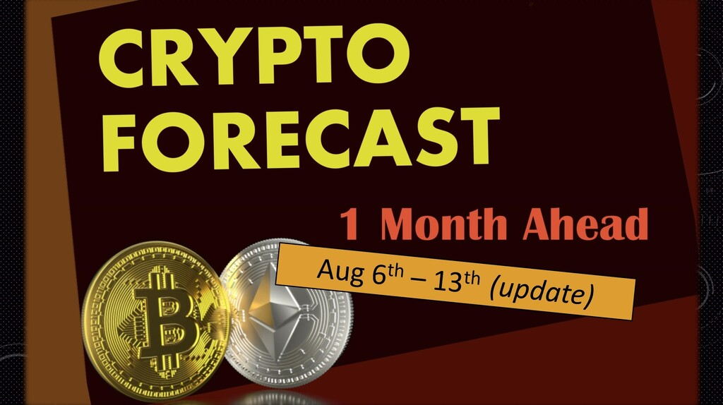 Crypto forecast 1 month ahead Update; August 6th – 13th