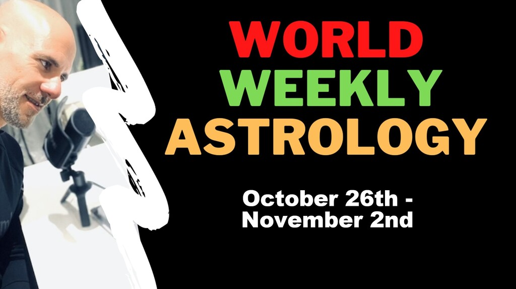 World weekly Astrology Full moon in Taurus (Blue Moon); Oct 26th -Nov 2nd 2020