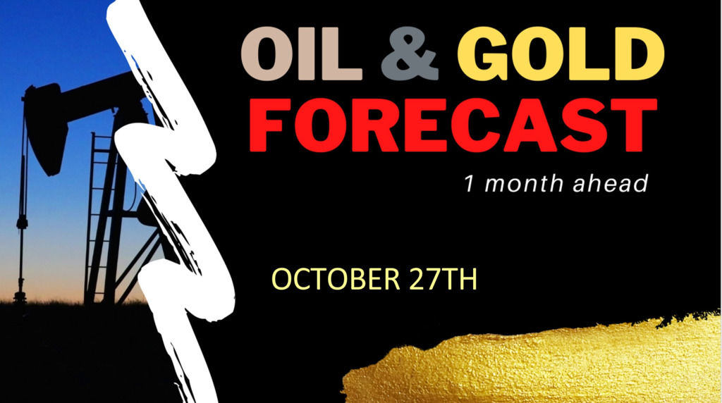 Commodities (OIL & GOLD) forecast until November 27th 2020