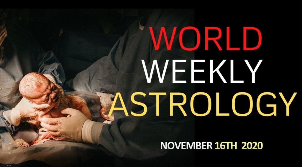 World weekly astrology Nov 16th – 23rd
